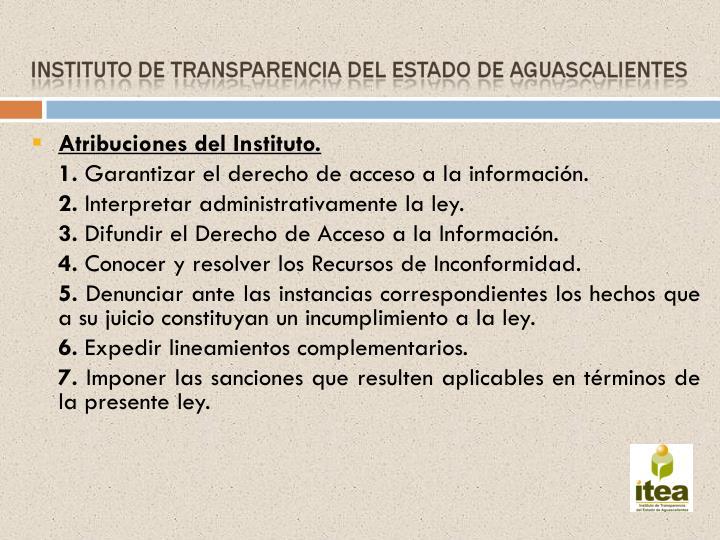 Atribuciones del Instituto.