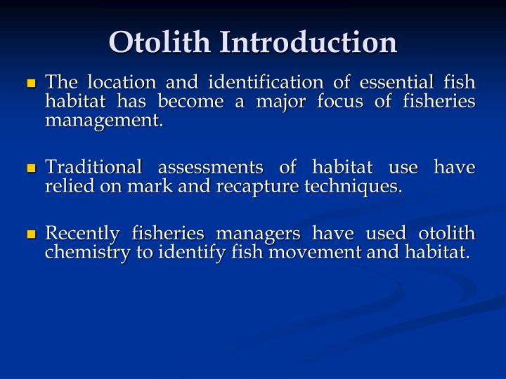 Otolith introduction