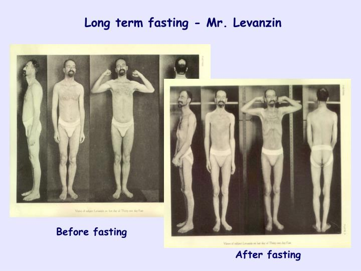 Long term fasting - Mr. Levanzin