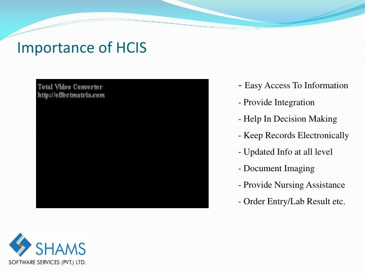 Importance of HCIS