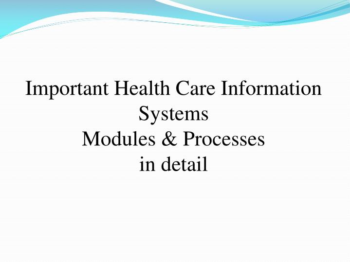 Important Health Care Information Systems