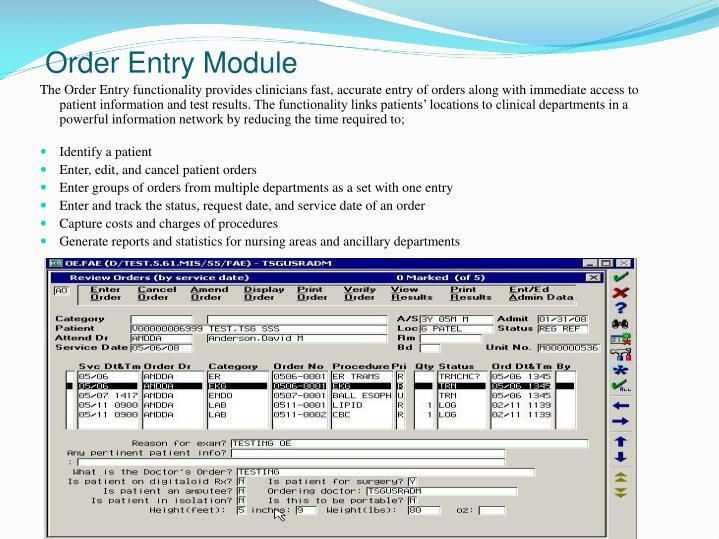 Order Entry Module