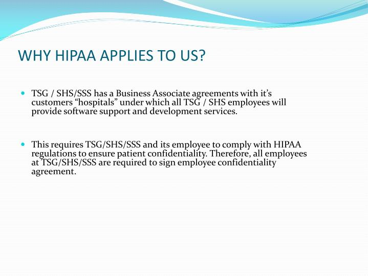 WHY HIPAA APPLIES TO US?