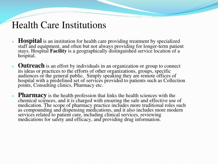 Health Care Institutions