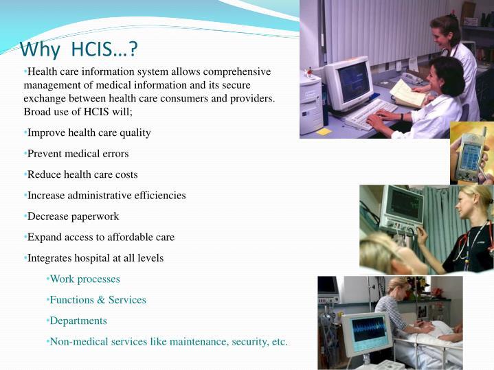 Why  HCIS…?