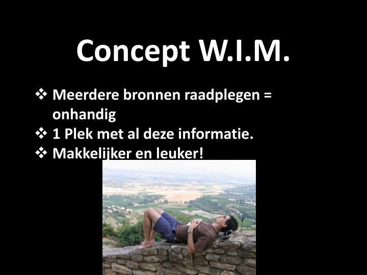 Concept W.I.M.