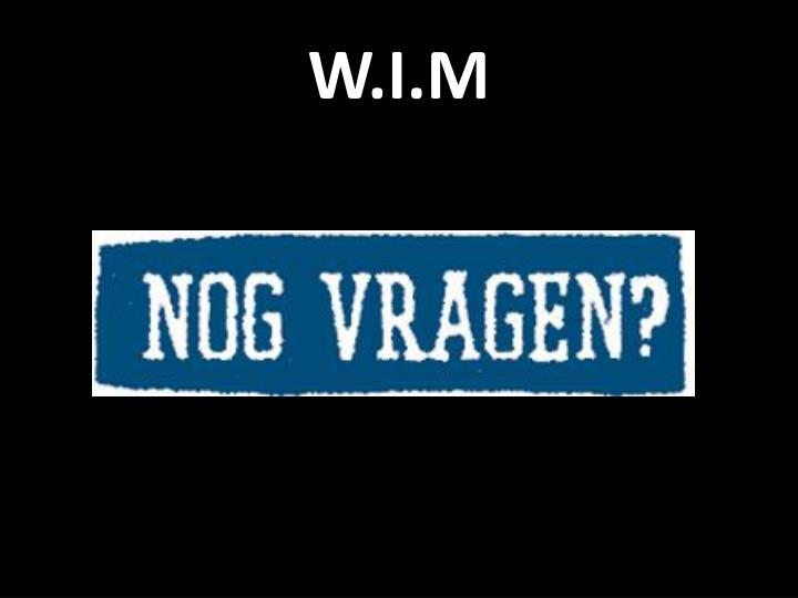 W.I.M