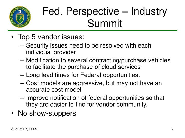 Fed. Perspective – Industry Summit