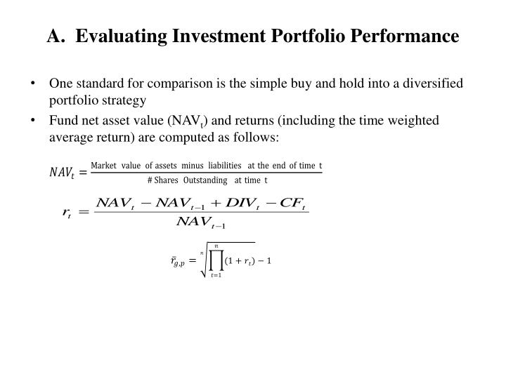A evaluating investment portfolio performance
