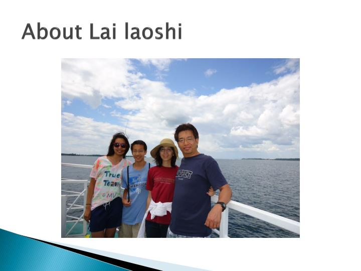 About lai laoshi1