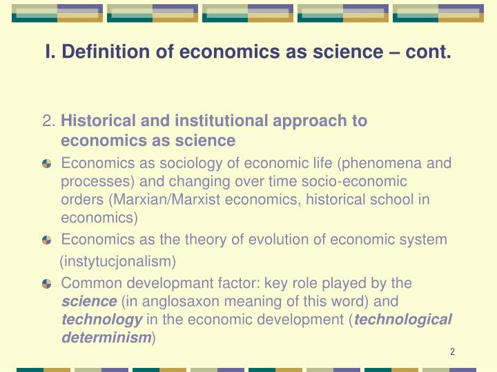 I definition of economics as science cont