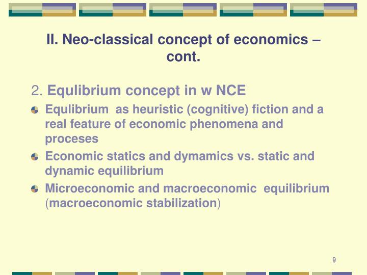 II. Neo-classical concept of economics –