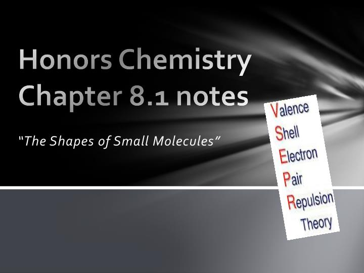 Honors chemistry chapter 8 1 notes