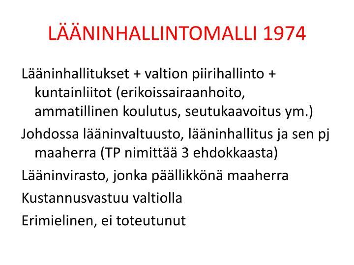 LÄÄNINHALLINTOMALLI 1974