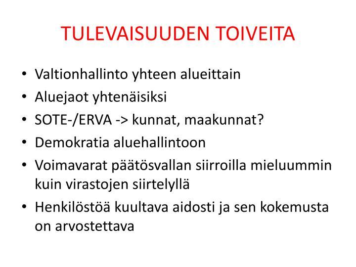 TULEVAISUUDEN TOIVEITA