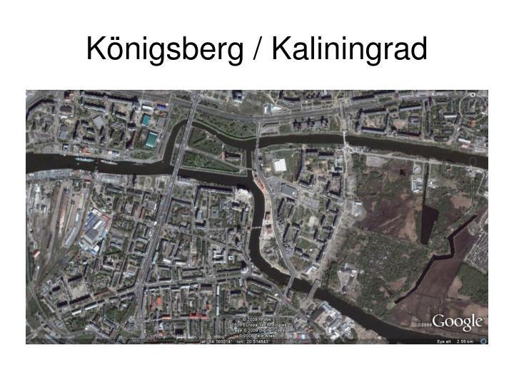 Königsberg / Kaliningrad