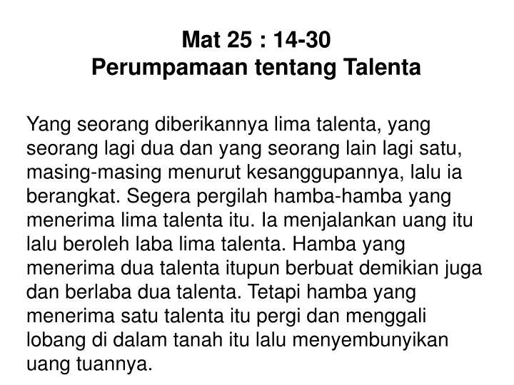 Mat 25 : 14-30