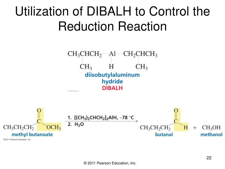 Utilization of DIBALH to Control the Reduction Reaction