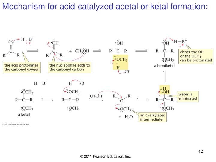 Mechanism for acid-catalyzed acetal or ketal formation: