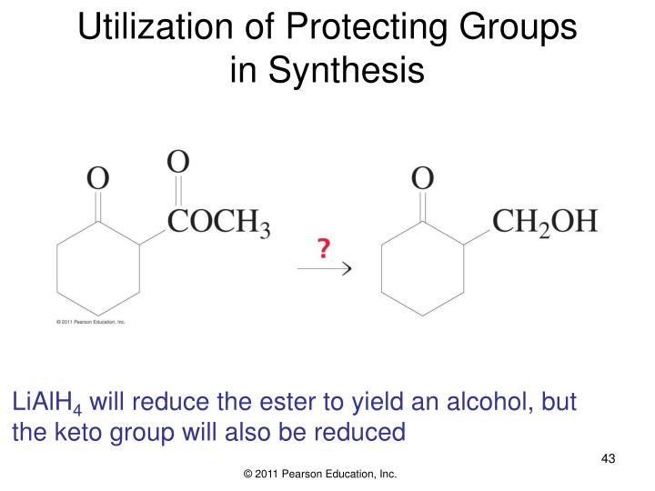Utilization of Protecting Groups