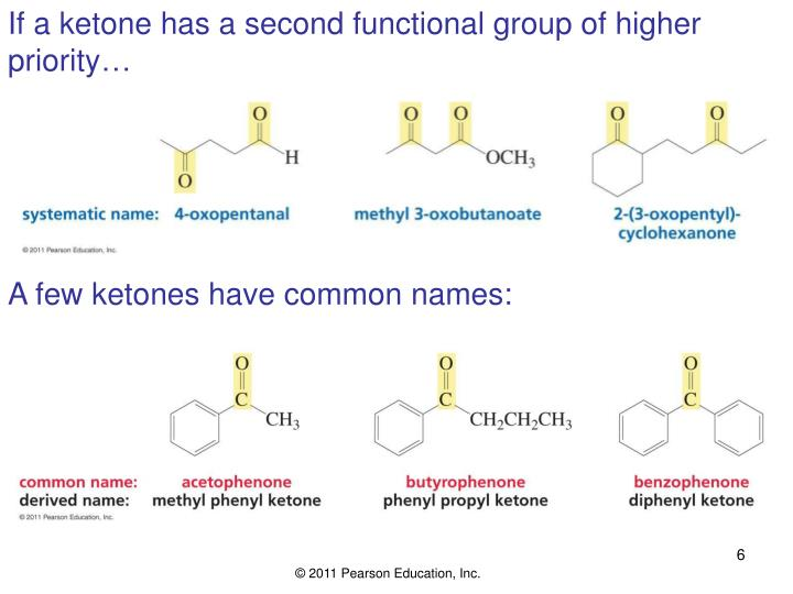 If a ketone has a second functional group of higher