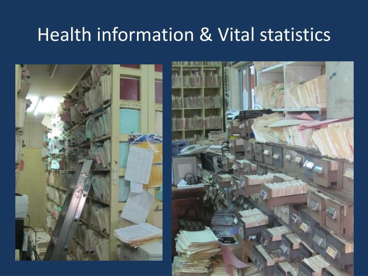 Health information & Vital statistics