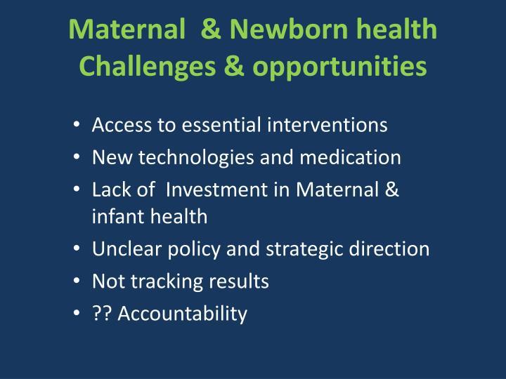 Maternal  & Newborn health
