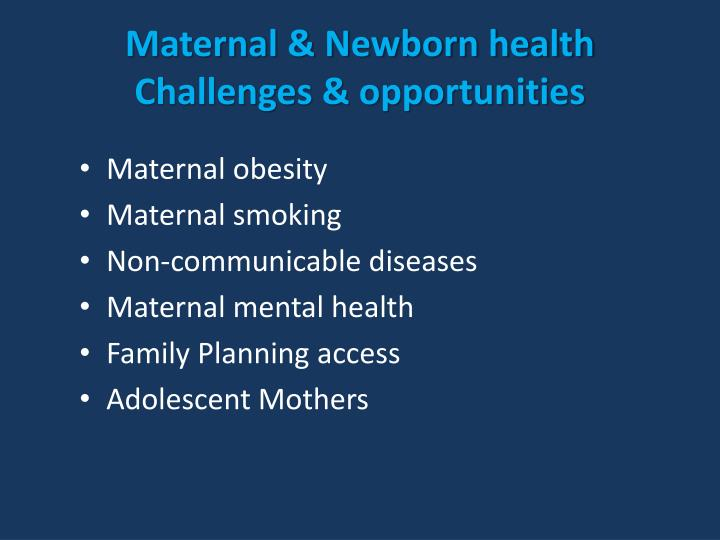 Maternal & Newborn health