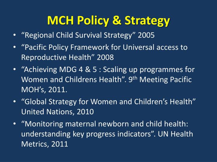 MCH Policy & Strategy