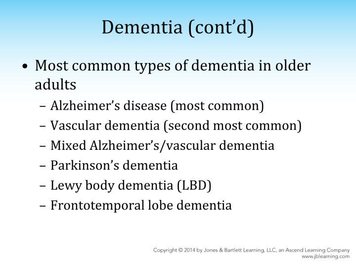 Dementia (cont'd)