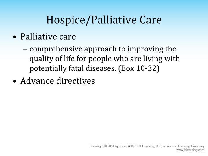 Hospice/Palliative Care