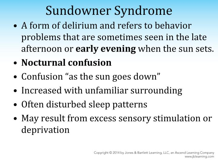 Sundowner Syndrome