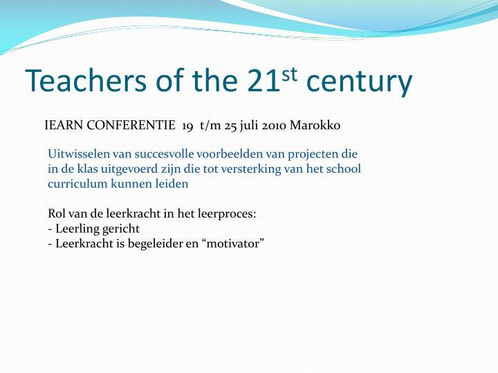 Teachers of the 21