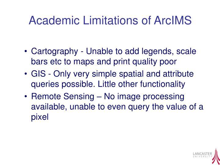 Academic Limitations of ArcIMS