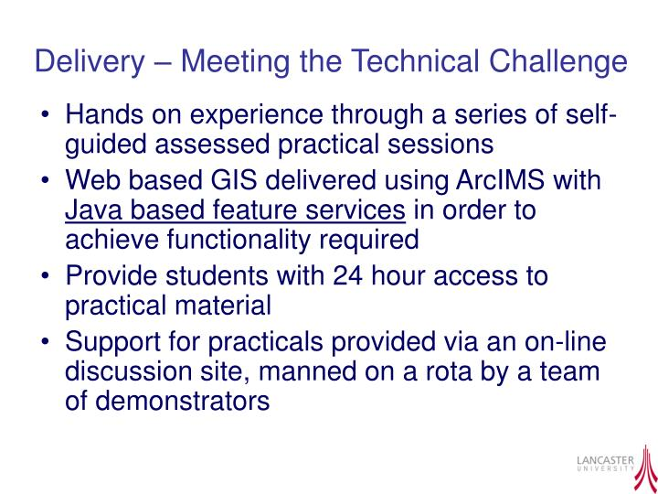 Delivery – Meeting the Technical Challenge