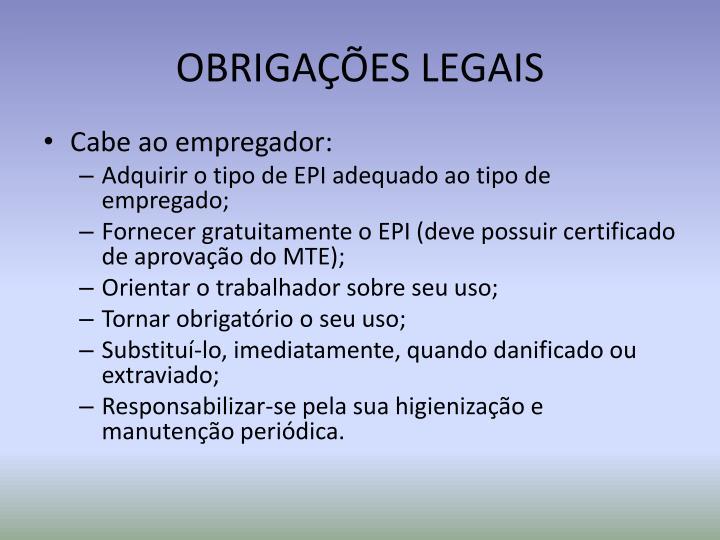 OBRIGAÇÕES LEGAIS