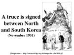 a truce is signed between north and south korea november 1951