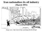 iran nationalizes its oil industry march 1951