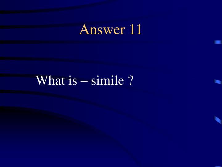 Answer 11