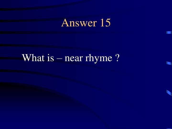 Answer 15