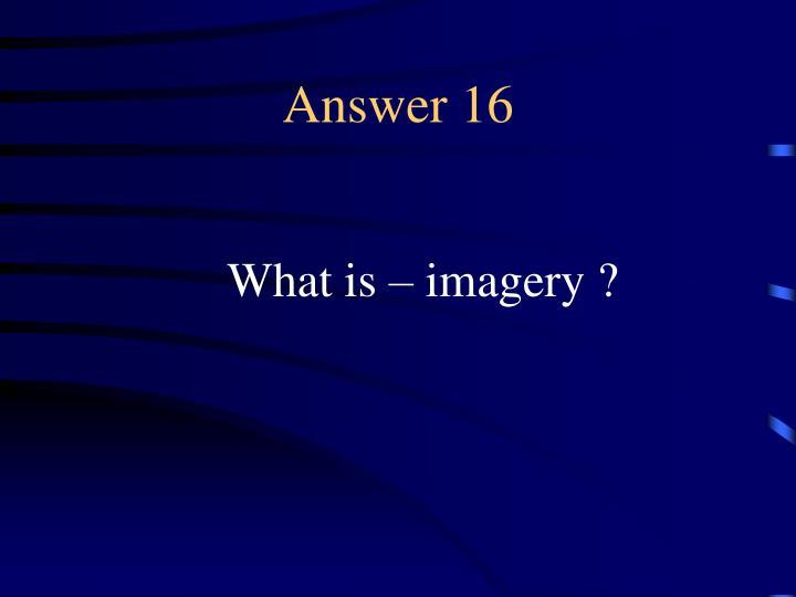 Answer 16