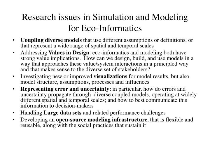 Research issues in Simulation and Modeling for Eco-Informatics