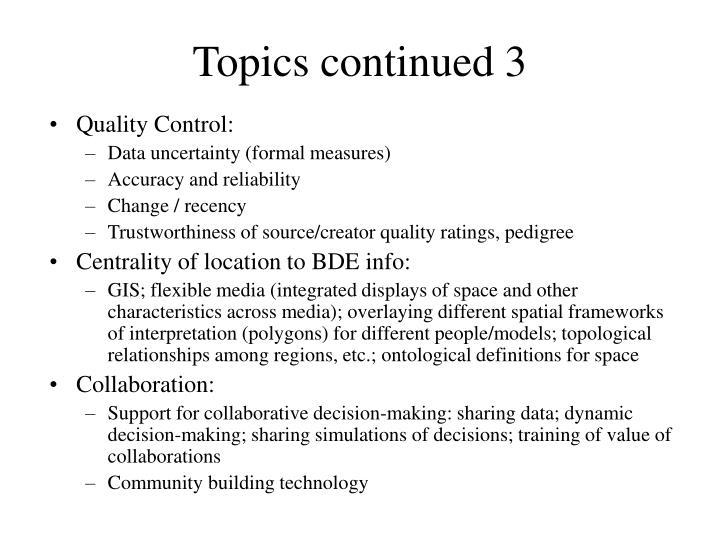 Topics continued 3
