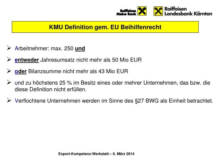 KMU Definition gem. EU Beihilfenrecht