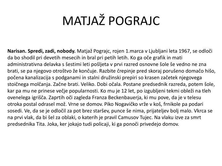 MATJAŽ POGRAJC