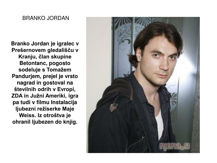 BRANKO JORDAN