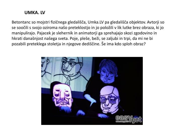 UMKA. LV