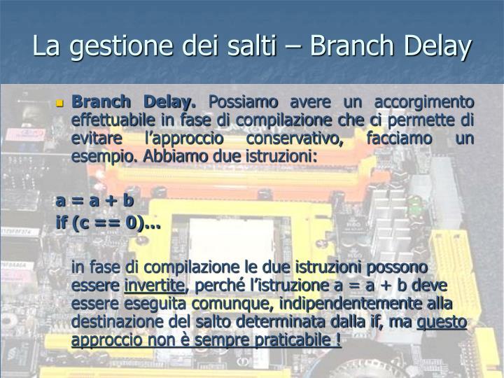 La gestione dei salti – Branch Delay