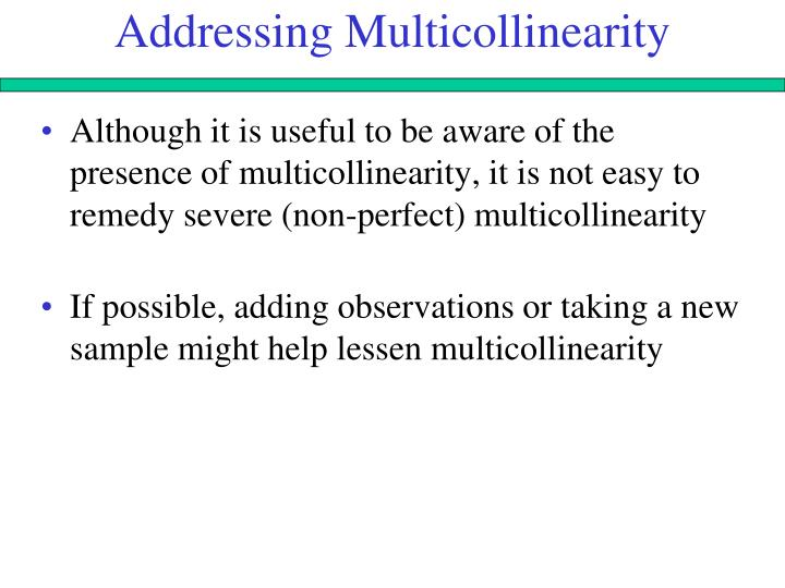 Addressing Multicollinearity