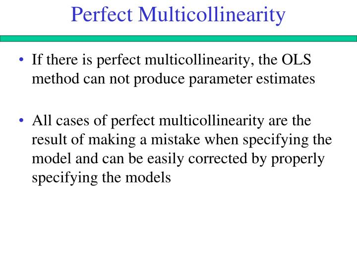 Perfect Multicollinearity